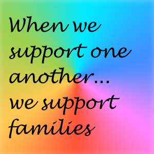 Supporting Each Other, Supporting Families